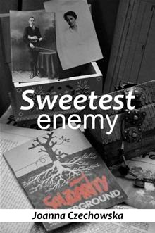 Sweetest Enemy - Joanna Czechowska